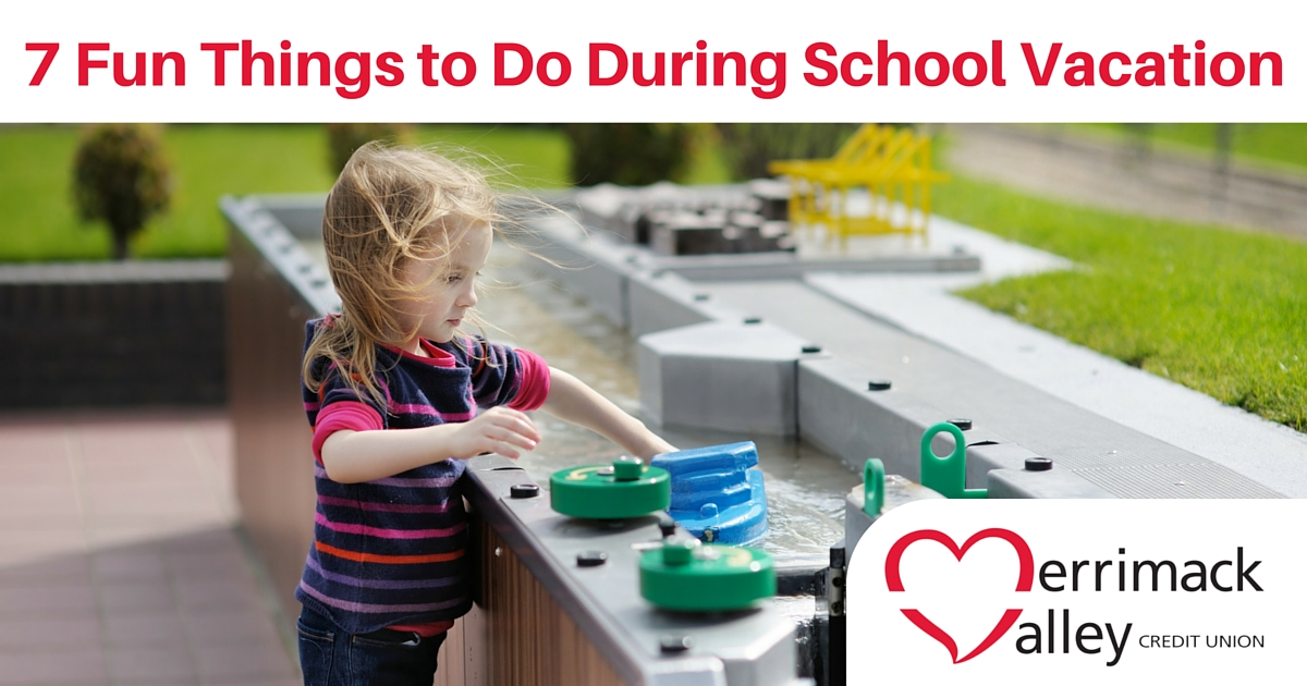 things to do school vacation
