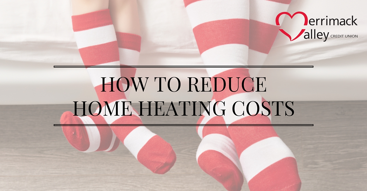 Reduce home heating costs merrimack valley cu How can you reduce heat loss in a house